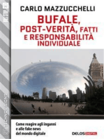 Bufale, post-verità, fatti e responsabilità individuale