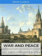 War and Peace (Dream Classics)