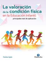 La valoración de la condición física en la educación infantil: Principales tests de aplicación