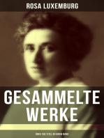 Gesammelte Werke (Über 150 Titel in einem Band)