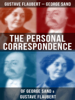 The Personal Correspondence of George Sand & Gustave Flaubert