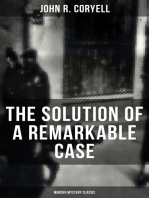 THE SOLUTION OF A REMARKABLE CASE (Murder Mystery Classic)