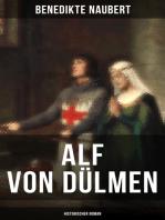 Alf von Dülmen (Historischer Roman)