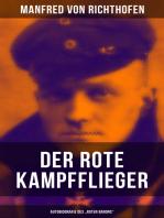 """Der rote Kampfflieger - Autobiografie des """"Roten Barons"""""""