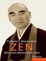 Zen - Weil wir Menschen sind