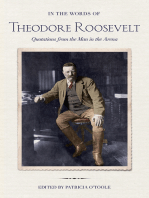In the Words of Theodore Roosevelt