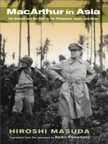 MacArthur in Asia: The General and His Staff in the Philippines, Japan, and Korea
