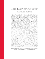 The Law of Kinship: Anthropology, Psychoanalysis, and the Family in France