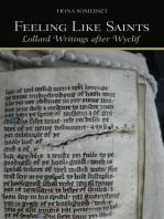 Feeling Like Saints: Lollard Writings after Wyclif