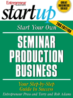 Start Your Own Seminar Production Business: Your Step-By-Step Guide to Success