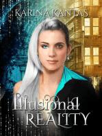 Illusional Reality