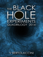The Black Hole Experiments Quadrilogy (2017)