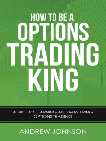 How to be a Options Trading King: How To Be A Trading King, #4