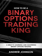 How to be a Binary Options Trading King