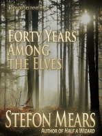 Forty Years Among the Elves