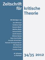 Zeitschrift für kritische Theorie / Zeitschrift für kritische Theorie, Heft 34/35: 18. Jahrgang (2012)