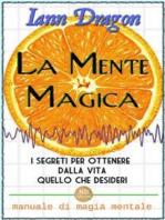 La Mente Magica