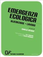 Emergenza ecologica Alienazione Lavoro