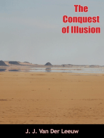 The Conquest of Illusion