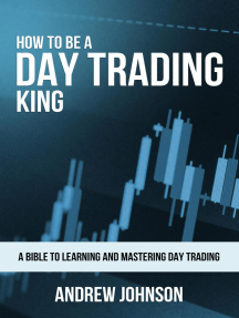 How to be a Day Trading King: How To Be A Trading King, #1