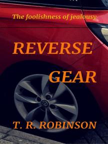 Reverse Gear: Bitches, #2
