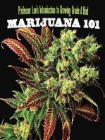 Marijuana 101: Everything You Need to Know