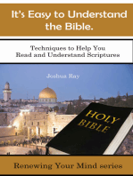 It's Easy to Understand the Bible. Techniques to Help You Read and Understand Scriptures.