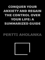 Conquer Your Anxiety and Regain Control Over Your Life