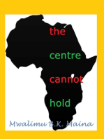 The Centre Cannot Hold