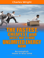 The Fastest, Cheapest And Safest Way To Have Unlimited Energy Now