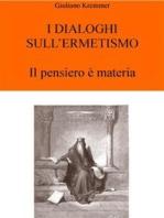 I Dialoghi sull'Ermetismo