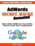 More AdWords Secret Hacks Revealed. Killer Google AdWords Tips & Why They'll Crush Your Competition...