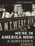 We're in America Now: A Survivor's Stories