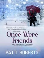 Once Were Friends - A Prologue