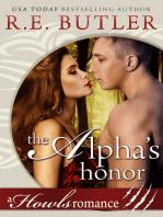 The Alpha's Honor (Howls Romance)