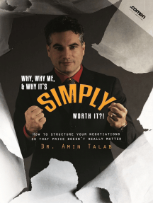 Why, Why Me, & Why It´s Simply Worth It