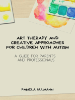 Art Therapy and Creative Approaches For Children with Autism