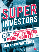 Superinvestors:  Lessons from the greatest investors in history - from Jesse Livermore to Warren Buffett and beyond