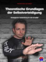 Theoretische Grundlagen der Selbstverteidigung