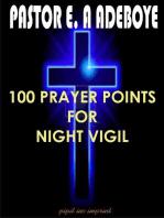 100 Prayer Points For Night Vigil