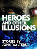 Heroes and Other Illusions