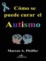 Cómo se puede curar el autismo