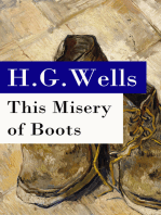 This Misery of Boots (or Socialism Means Revolution) - The original unabridged edition