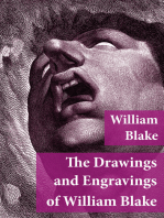 The Drawings and Engravings of William Blake (Fully Illustrated)