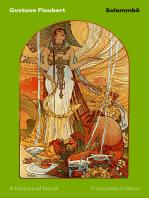 Salammbô - A Historical Novel (Complete Edition)