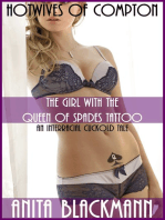 The Girl With the Queen of Spades Tattoo (Hotwives of Compton) – An Interracial Cuckold Tale