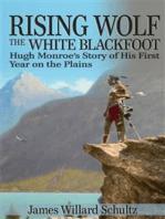 Rising Wolf, the White Blackfoot
