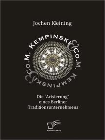 """M. Kempinski & Co.: Die """"Arisierung"""" eines Berliner Traditionsunternehmens"""