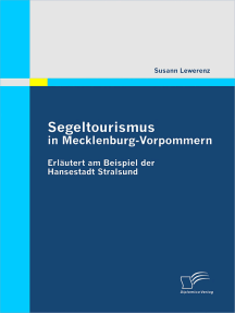 Segeltourismus in Mecklenburg-Vorpommern: Erläutert am Beispiel der Hansestadt Stralsund