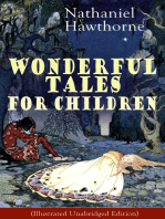 Nathaniel Hawthorne's Wonderful Tales for Children (Illustrated Unabridged Edition)